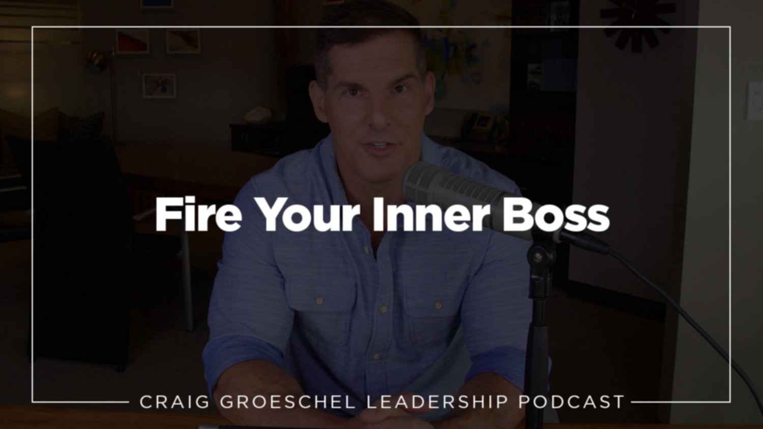 Fire Your Inner Boss