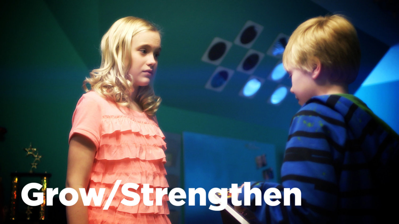 Grow & Strengthen