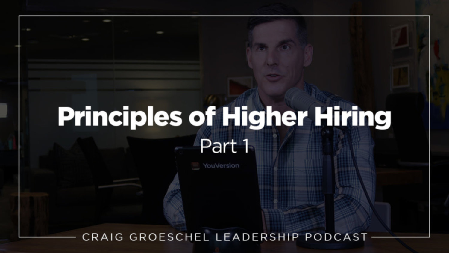 Principles of Higher Hiring, Part 1