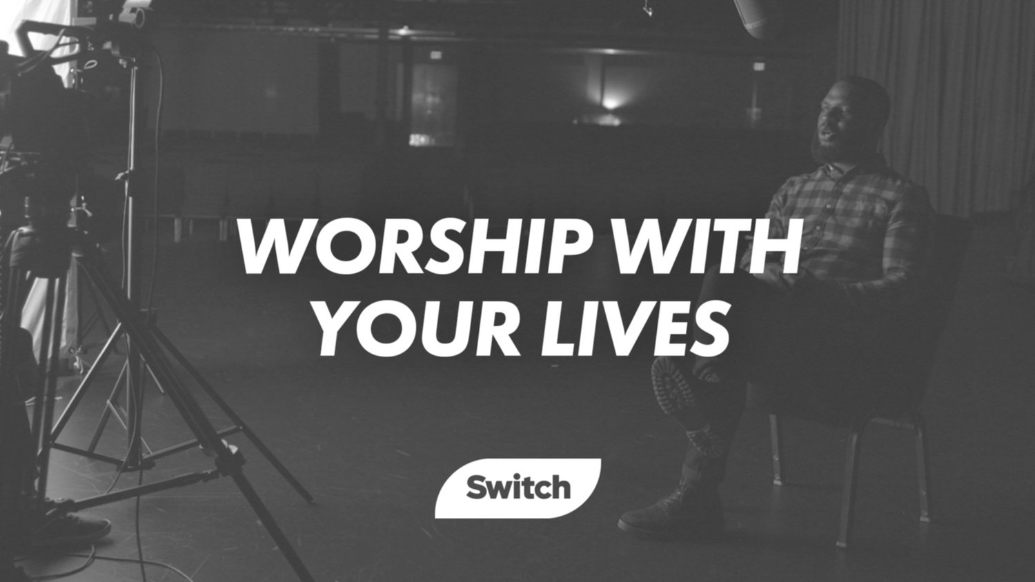 Worship With Your Lives